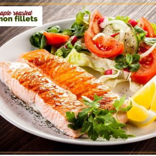 """roasted salmon on a plate with a salad and text overlay """"maple roasted salmon fillets"""""""