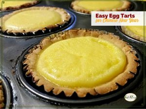 "egg tarts in a muffin pan with text overlay ""easy egg tarts for Chinese New Year"""