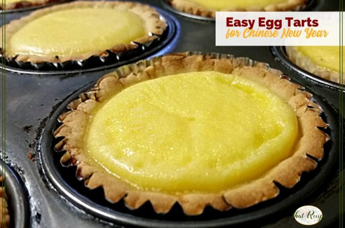 """egg tarts in a muffin pan with text overlay """"easy egg tarts for Chinese New Year"""""""