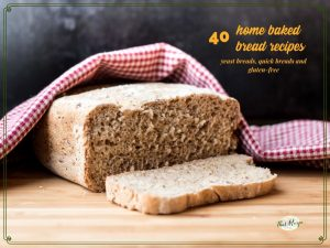 """sliced loaf of homemade bread on a cutting board with text overlay """"40 home baked bread recipes"""""""