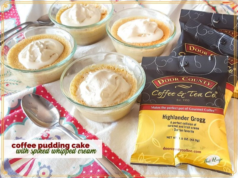 """small coffee pudding cake with bags of coffeewith text overlay """"coffee pudding cake with kahlua whipped cream"""""""
