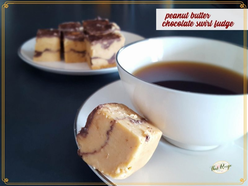 """cup of coffee with a piece of fudge on a saucer with text overlay """"peanut butter chocolate swirl fudge"""""""