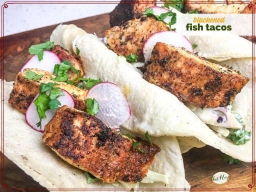"""fish tacos with sauce and radish slices with text overlay """"blackened fish tacos"""""""