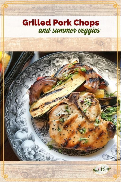 grilled pork chop and summer vegetables on a plate with text overlay
