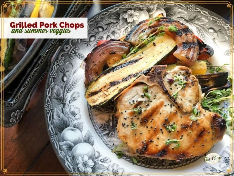 """grilled pork chops and vegetables on a plate with text overlay """"Grilled Pork Chops with Summer Vegetables"""""""