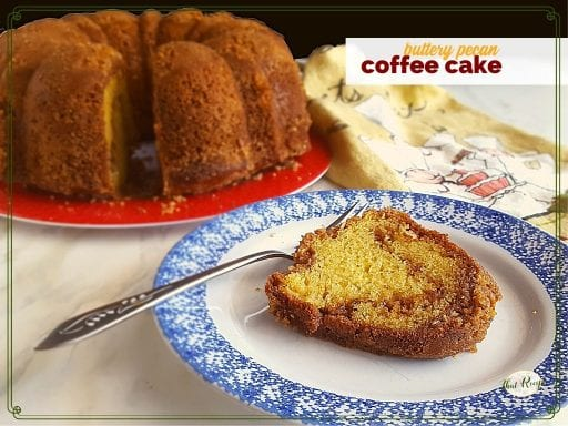 "coffee cake slice on a plate with full cake in background with text overlay ""buttery pecan coffee cake"""