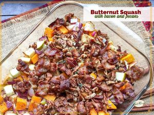"butternut squash casserole with text overlay ""Butternut Squash with bacon pecan toppping"""