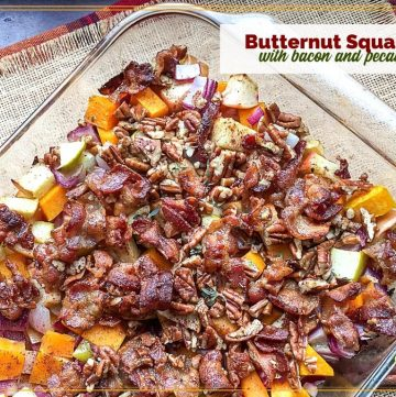 """butternut squash casserole with text overlay """"Butternut Squash with bacon pecan toppping"""""""