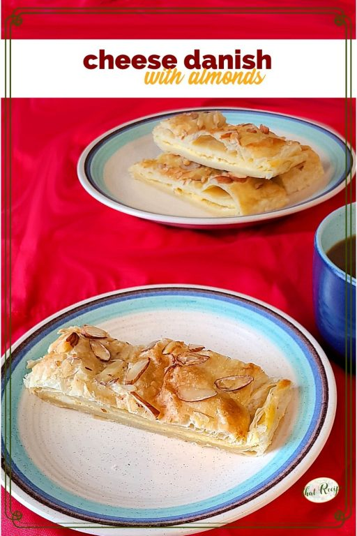"homemade cream cheese danish on plates with coffee cup and text overlay ""cheese danish with almonds"""