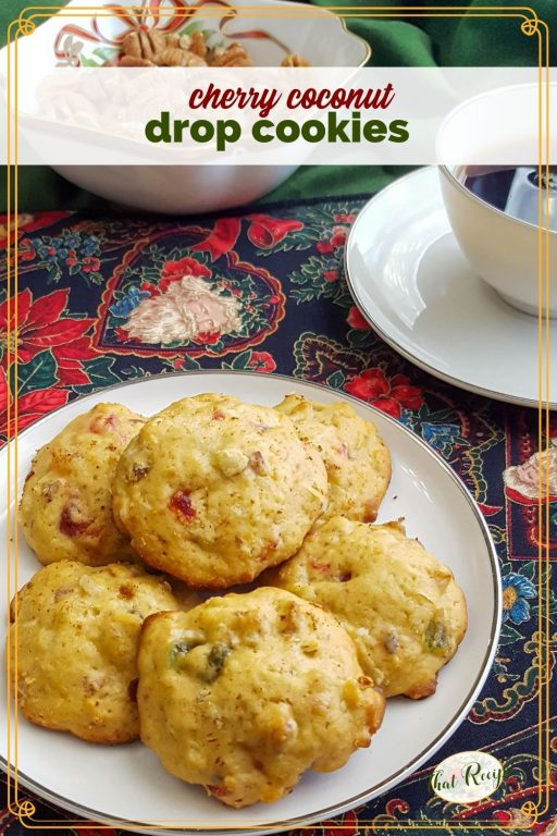 """cookies on a plate with text overlay """"cherry coconut drop cookies"""""""