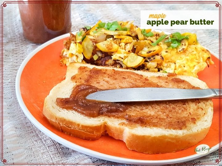 "knife spreading apple butter on a piece of toast with text overlay ""maple apple pear butter"""
