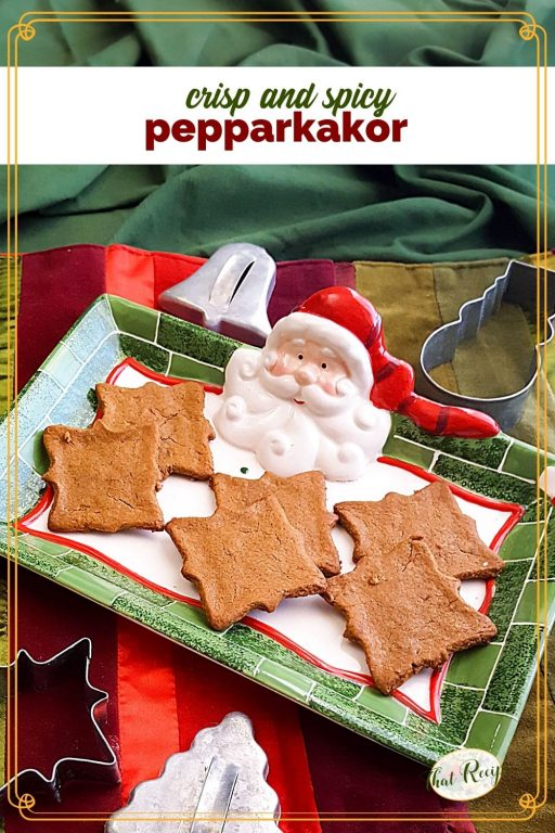 Santa tray with cookies on it and text overlay sweet and spicy Pepparkakor""