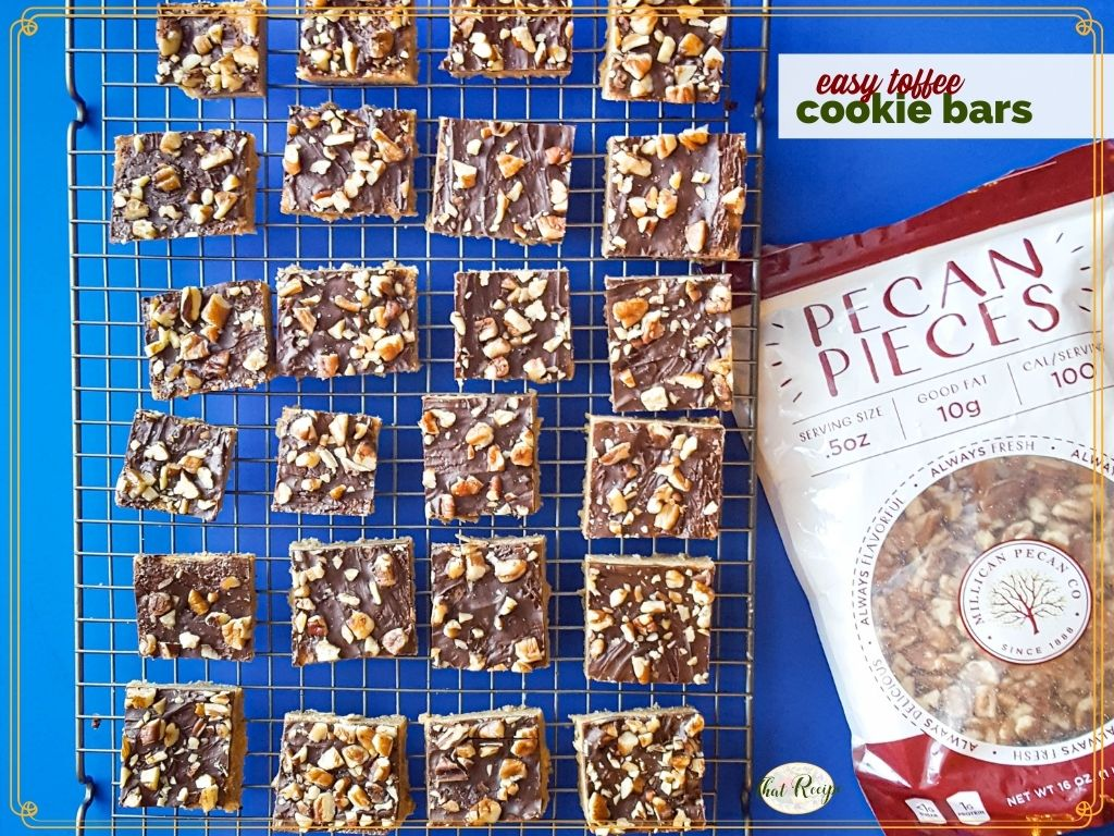 """cookies on a cooling rack with bag of pecans and text overlay """"easy toffee cookie bars"""""""