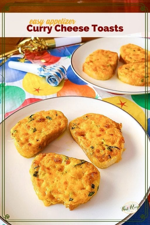 """mini cheese appetizers on a plate with text overlay """"Curry Cheese Toasts"""""""