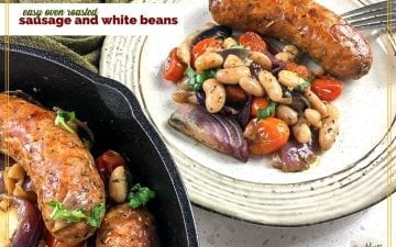 "sausage and white bean medley on a plate with cast iron skillet in the foreground and text overlay ""easy roasted sausage and white beans""a"