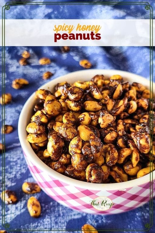 bowl of spicy honey roasted peanuts