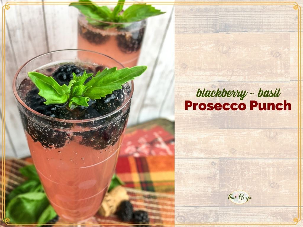 """sparkling cocktails in champagne flutes with text """"blackberry basil prosecco punch"""""""
