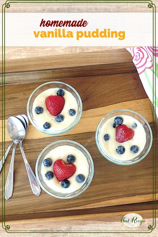 """vanilla pudding with fruit in individual cups and text overlay """"homemade vanilla pudding"""""""