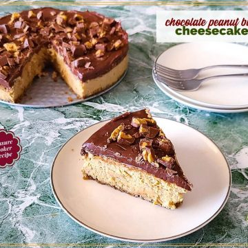"""cheesecake slice on a plate with text overlay """"chocolate peanut butter cheesecake"""""""