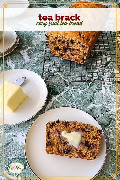 """loaf of fruit bread on a cooling rack with text overlay """"Tea Brack, easy fruit tea bread"""""""