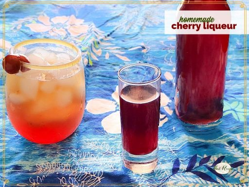 """cherry brandy in a shot glass, in a mixed drink and in a bottle with text overlay """"homemade cherry liqueur"""""""