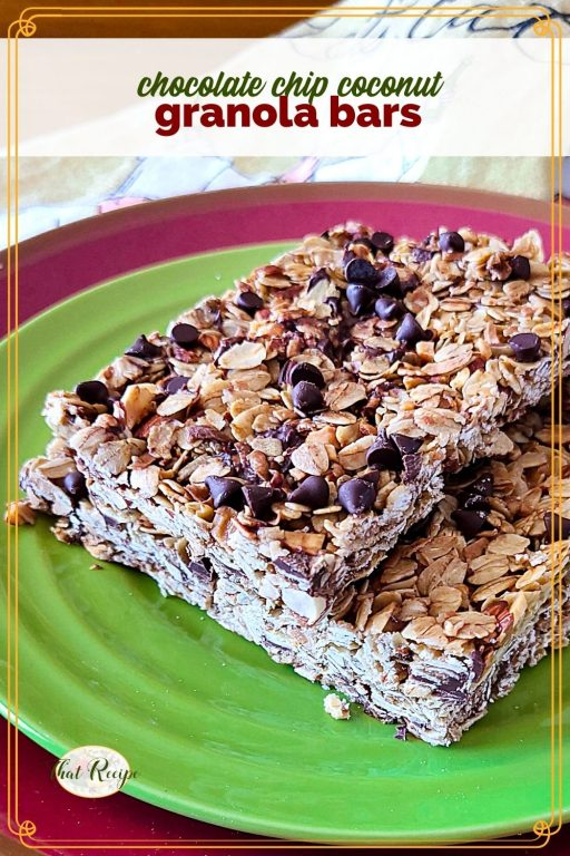 """granola bars on a plate with text overlay """"chocolate chip coconut chewy granola bars""""."""
