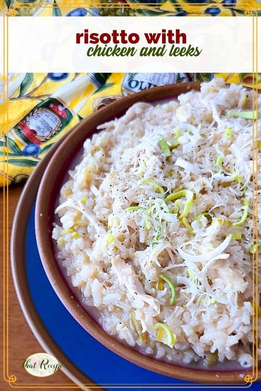 """bowl of risotto with text overlay """"risottos with chicken and leeks"""""""
