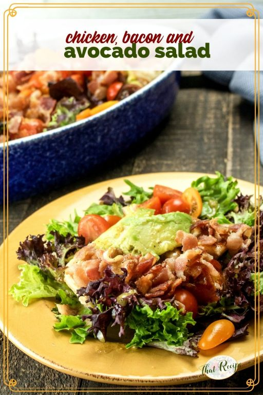 """salad on a plate with text overlay """"chicken, bacon and avocado salad"""""""