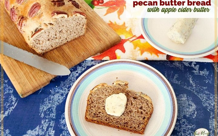 """pecan bread with butter on table and text overlay """" pecan butter bread with apple cider butter"""""""